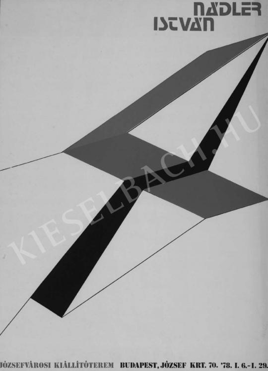Nádler István - Kiállítási plakát (Józsefvárosi kiállítóterem 1978)   Fotó- és grafikai aukció aukció / 80 tétel