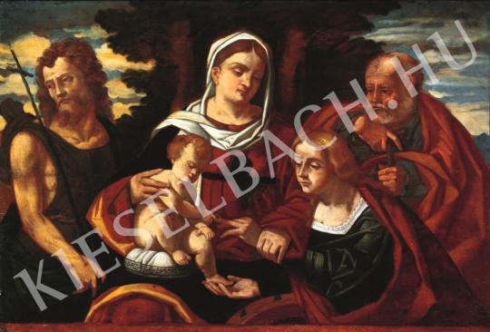 Ismeretlen festő - Madonna a gyermekkel, Alexandriai Szent Katalinnal, Keresztelő Szent Jánossal és Szent Józseffel festménye