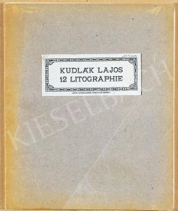Kudlák, Lajos (Ludovik Kudlak) - 12 Pieces of Lithography in a Folder