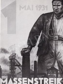 Ék Sándor - Tömegsztrájk, 1931. május. 1
