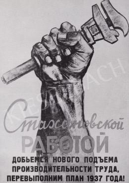 Ék Sándor - Sztahanovi munkával érjük el a termelékenység magaslatait, 1935