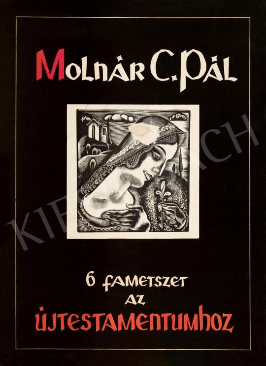 Molnár C. Pál - 6 metszet az Új Testamentumhoz | 59. Őszi Aukció aukció / 34 tétel