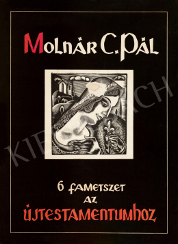 Molnár C., Pál - Six woodcuts to the New Testament