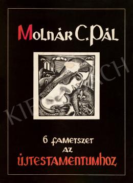 Molnár C. Pál - 6 metszet az Új Testamentumhoz