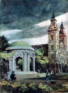 Háry Gyula - Az Erzsébet királyné emlékmű és a belvárosi Főtemplom