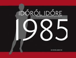 IDŐRŐL IDŐRE -1985